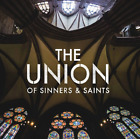 The Union of Sinners & Saints CD 2013 w / John Schlitt / Petra VOX  •• NEW ••