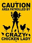 CRAZY LADY CHICKEN SIGN AluminumAnimalsFarm signPigsRoosterhorsesCCLADY1