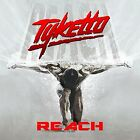 TYKETTO-REACH  CD NEW