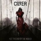 CILVER-NOT THE END OF THE WORLD  CD NEW
