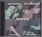 * JAREK SMIETANA JOHN ABERCROMBIE speak easy STARLING S.A. CD 420 CD