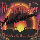 Hirsh Gardner-Wasteland For Broken Hearts  CD NEW