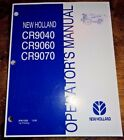 New Holland CR9040 CR9060 CR9070 Combine Operators Owners Manual 12/06 NH