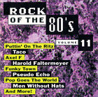 Rock Of The 80s eighth wonder jimmy harnen pseudo echo taco boys don't cry talk