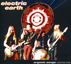 ELECTRIC EARTH-ORGANIC SONGS - VOLUME ONE  CD NEW