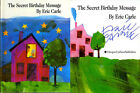 Eric Carle SIGNED AUTOGRAPHED The Secret Birthday Message HC Hungry Caterpillar