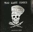 Too Many Cooks - Munchies [New CD]