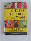 VM Hillyer A CHILDS HISTORY OF THE WORLD Appleton Century Crofts 1951