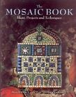 Stained Glass Pattern Book THE MOSAIC BOOK PAPERBK