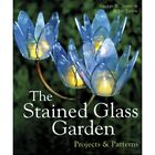 Stained Glass Pattern Book STAINED GLASS GARDEN