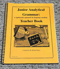 Junior Analytical Grammar A Systematic Approach to Language Mastery Teacher Book