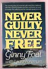 CA N.O.W PRESIDENT ACCUSED OF MURDER -GINNY FOAT SIGNED 1ST-VERY GOOD CONDITION