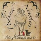 Podunk Nowhere - Stay Warm Hearted [New CD]