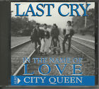 LAST CRY In the Name of Love PRODUCER JOHN FANNON NEW ENGLAND USA CD Single 1993