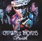 Faith by Crown of Thorns (CD, Jun-2009, Wicked Cool)