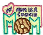 Girl MY MOM is A COOKIE MOM Fun Patches Crests Badges SCOUT GUIDES Word Troop