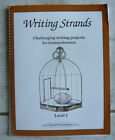 Writing Strands Level 2 1888344121 Challenging Writing ProjectsHomeschool 1999