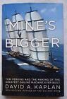 Mines Bigger Tom Perkins and the Making of the Greatest Sailing Machine SIGNED
