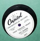 JAN GARBER  ORCHESTRA YOUR CHEATIN HEART  MY JEALOUS EYES CAPITOL 10 PROMO 78