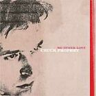 No Other Love by Chuck Prophet CD Jun 2002 New West Record Label