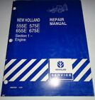 New Holland 555E 575E 655E 675E Backhoe ENGINE Service Shop Repair Manual NH