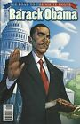 President Barack Obama Road To The White House Comic Issue 1 Mariotte Morgan Idw