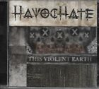 HAVOCHATE-THIS VIOLENT EARTH-CD-thrash metal-overkill-metal church-testament