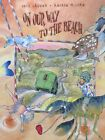 On Our Way To The Beach  Sofia Laguna Andrew McLean Signed Copy Picturebook