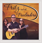 Fritz & the Freeloaders-Volume III (CD-RP) CD NEW