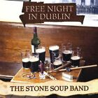 The Stone Soup Band-Free Night In Dublin CD NEW