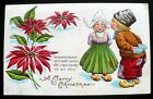 1907+ Dutch Boy and Girl Embossed Christmas Greeting Postcard
