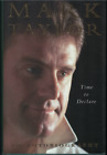 Time to Declare An Autobiography  SIGNED by Mark Taylor Hardback 1999