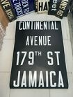 NYC SUBWAY SIGN R32 COLLECTIBLE CONTINENTAL AVENUE NY 179 JAMAICA ROLL SIGN ART