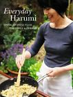 NEW Everyday Harumi Simple Japanese food for family and friends