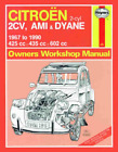 Haynes Workshop Manual Citroen 2CV Ami Dyane CV4 1967-1990 Repair Service