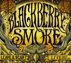 BLACKBERRY SMOKE-LEAVE A SCAR:LIVE IN NORTH CAROLINA CD NEW