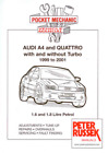 Pocket Workshop Manual AUDI A4 Quattro 1999-2001 With & Without Turbo 1.6 & 1.8