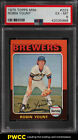 1975 Topps Mini Robin Yount ROOKIE RC #223 PSA 6 EXMT (PWCC)