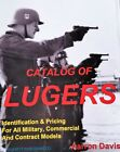 LUGER BOOK The Catalog by Aarron Davis Military pistol PRICES Covers ALL Models