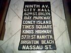 NYC SUBWAY SIGN NY ROLL SIGN TIMES SQUARE CONEY ISLAND BRIGHTON BEACH BROOKLYN