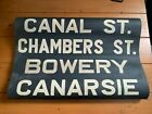 NYC SUBWAY ROLL SIGN ASTORIA CHAMBERS CANAL MANHATTAN BOWERY CANARSIE BROOKLYN
