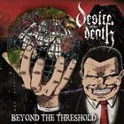 Desire Before Death - Beyond the Threshold [New CD]