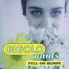 Full-On Bloom [EP] by Gigolo Aunts (CD, Jul-1993, Alias Records)