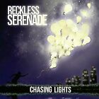 Chasing Lights by Reckless Serenade (CD, Aug-2013)