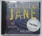 SCRAGGLY JANE THE EFFECTS OF MARY JANE CD HIT