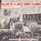 Keith Clark - Ballads of la Salle County Illinois [New CD]
