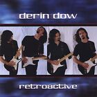 Derin Dow - Retroactive [New CD]