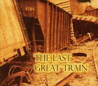 8084 - The Last Great Train [New CD]