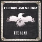 Freedom & Whiskey - Road [New CD]