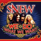 Snew - We Do What We Want [New CD]